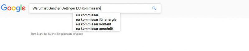 Google Suche: Warum ist Oettinger EU-Kommissar?